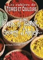 Ocres et Terres Secrets d'Ateliers...
